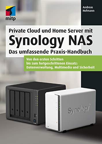 Private Cloud und Home Server mit Synology NAS: Das...