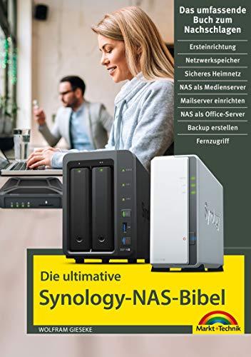 Die ultimative Synology NAS Bibel: mit vielen Insider Tipps...