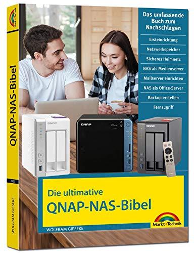 Die ultimative QNAP NAS Bibel - Das Praxisbuch - mit vielen...