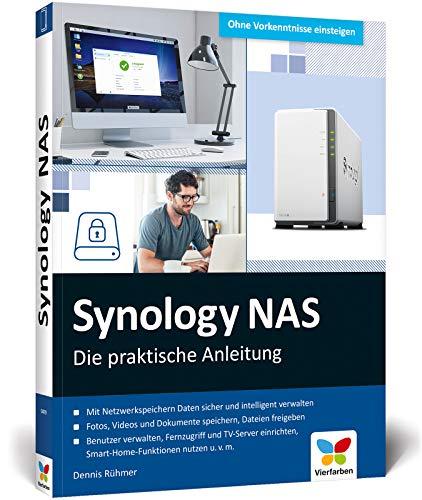 Synology NAS: Die praktische Anleitung für Ihre ganz...
