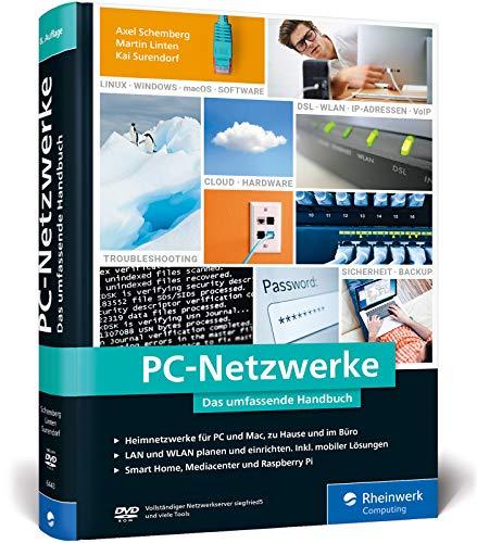 PC-Netzwerke: Das umfassende Handbuch für Einsteiger in die...